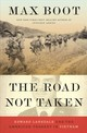 The Road Not Taken - Boot, Max - ISBN: 9780871409416