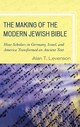 Making Of The Modern Jewish Bible - Levenson, Alan T. - ISBN: 9781442205178