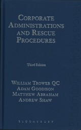 Corporate Administrations And Rescue Procedures - Shaw, Andrew; Abraham, Matthew; Goodison, Adam; Trower Qc, William - ISBN: 9781847665683
