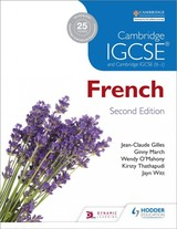 Cambridge Igcse (r) French Student Book Second Edition - Witt, Jayn; Thathapudi, Kirsty; O'mahony, Wendy; March, Virginia; Gilles, Jean-claude - ISBN: 9781471888793