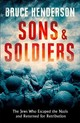 Sons And Soldiers - Henderson, Bruce - ISBN: 9780008180485