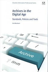 Archives in the Digital Age - Bountouri, Lina - ISBN: 9781843347774