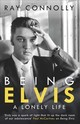 Being Elvis - Connolly, Ray - ISBN: 9781474604574