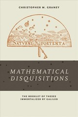 Mathematical Disquisitions - Graney, Christopher M. - ISBN: 9780268102418