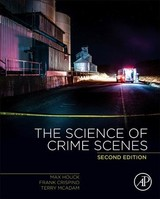 Science Of Crime Scenes - Mcadam, Terry (laboratory Manager, Washington State Patrol Crime Laboratory, Seattle, Washington, Usa); Crispino, Frank (chemistry-biology Department, University Of Quebec In Trois-rivieres, Trois-rivieres, Quebec, Canada); Houck, Max M. (vice President, Forensic And Intelligence Services, Llc, Virginia, Usa) - ISBN: 9780128498781