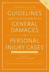 Guidelines For The Assessment Of General Damages In Personal Injury Cases - Judicial College - ISBN: 9780198814528