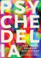 Psychedelia And Other Colours - Chapman, Rob - ISBN: 9780571282746
