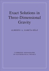Exact Solutions In Three-dimensional Gravity - García-Díaz, Alberto A. - ISBN: 9781107147898