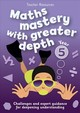 Year 5 Maths Mastery With Greater Depth - Keen Kite Books - ISBN: 9780008244729