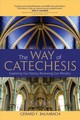 Way Of Catechesis - Baumbach, Gerard F. - ISBN: 9781594717147