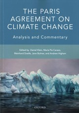 Paris Agreement On Climate Change - Klein, Daniel (EDT)/ Carazo, Maria Pia (EDT)/ Doelle, Meinhard (EDT)/ Bulmer, Jane (EDT)/ Higham, Andrew (EDT) - ISBN: 9780198803768