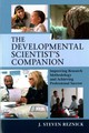 The Developmental Scientist's Companion : Improving Research Methodology And Achieving Professional Success - Reznick, J. Steven (university Of North Carolina, Chapel Hill) - ISBN: 9781316645604
