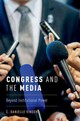Congress And The Media - Vinson, Danielle (professor Of Political Science, Furman University) - ISBN: 9780190632243