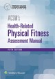 Acsm's Health-related Physical Fitness Assessment - American College Of Sports Medicine - ISBN: 9781496338808