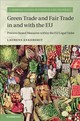 Green Trade And Fair Trade In And With The Eu - Ankersmit, Laurens - ISBN: 9781107191228