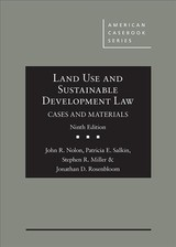Land Use And Sustainable Development Law, Cases And Materials - Rosenbloom, Jonathan; Miller, Stephen; Salkin, Patricia; Nolon, John - ISBN: 9781683284079