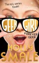 Forever Geek - Smale, Holly - ISBN: 9780007574667