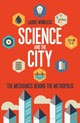 Science And The City - Winkless, Laurie - ISBN: 9781472913234