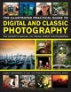 Illustrated Practical Guide To Digital And Classic Photography - Luck, Steve; Freeman, John - ISBN: 9781846816055