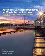 Advanced Oxidation Processes for Wastewater Treatment - ISBN: 9780128104996
