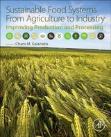 Sustainable Food Systems from Agriculture to Industry - ISBN: 9780128119358
