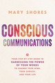 Conscious Communications - Shores, Mary - ISBN: 9781401952136