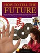 How To Tell The Future - Morningstar Sally - ISBN: 9781844779093