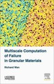 Multiscale Computation Of Failure In Granular Materials - Wan, Richard (university Of Calgary, Alberta, Canada) - ISBN: 9781785480799