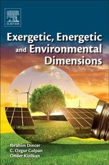Exergetic, Energetic and Environmental Dimensions - ISBN: 9780128137345
