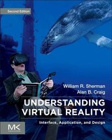 The Morgan Kaufmann Series in Computer Graphics, Understanding Virtual Reality - Sherman, William R.; Craig, Alan B. - ISBN: 9780128009659