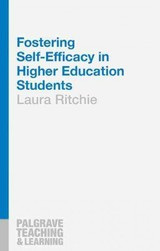 Fostering Self-efficacy In Higher Education Students - Ritchie, Laura - ISBN: 9781137463777