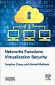 Security In Network Functions Virtualization - Zhang, Zonghua/ Meddahi, Ahmed - ISBN: 9781785482571