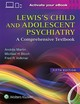 Lewis's Child And Adolescent Psychiatry - Martin, Andres, M.D. (EDT)/ Bloch, Michael H., M.D. (EDT)/ Volkmar, Fred R.... - ISBN: 9781496345493