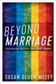 Beyond Marriage - Mezey, Susan Gluck - ISBN: 9781442248649