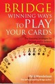 Bridge: Winning Ways To Play Your Cards - Mendelson, Paul - ISBN: 9780716021971