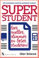 Superstudent - Olav Schewe - ISBN: 9789401607391