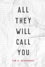 All They Will Call You - Hernandez, Tim Z. - ISBN: 9780816534845