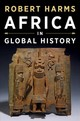 Africa In Global History With Sources - Harms, Robert (yale University) - ISBN: 9780393927573