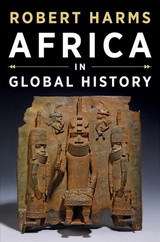 Africa In Global History With Sources - Harms, Robert - ISBN: 9780393927573