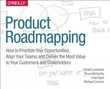 Product Roadmaps Relaunched - Connors, Michael, Csc; Ryan, Evan; Mccarthy, Bruce; Lombardo, C. Todd - ISBN: 9781491971727