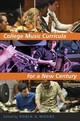 College Music Curricula For A New Century - Moore, Robin D. (EDT) - ISBN: 9780190658397
