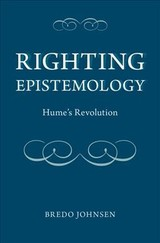 Righting Epistemology - Johnsen, Bredo (professor Of Philosophy, University Of Houston) - ISBN: 9780190662776
