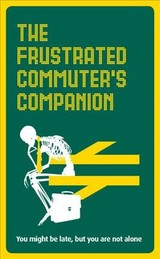 Frustrated Commuter's Companion - Swan, Jonathan - ISBN: 9781785037474