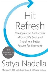 Hit Refresh - Nadella, Satya - ISBN: 9780008247669
