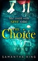 Choice - King, Samantha - ISBN: 9780349414683