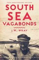 South Sea Vagabonds - Wray, Johnny - ISBN: 9781775541004