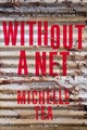 Without A Net, 2nd Edition - Tea, Michelle - ISBN: 9781580056663