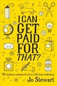 I Can Get Paid For That? - Stewart, Jo - ISBN: 9781925418422