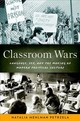 Classroom Wars - Petrzela, Natalia Mehlman (assistant Professor Of History, Eugene Lang College, The New School) - ISBN: 9780190675097