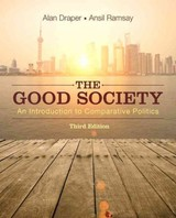 The Good Society - Draper, Alan/ Ramsay, Ansil - ISBN: 9780134113920